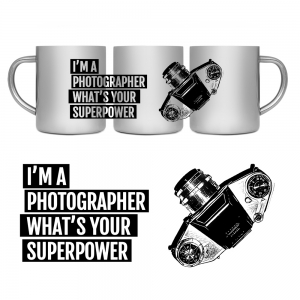im a photographer whats your superpower n9x00135 dla fotografa